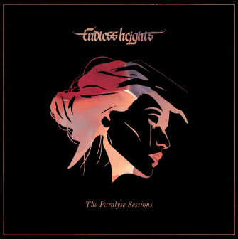 endless heights - the paralyse sessions ep