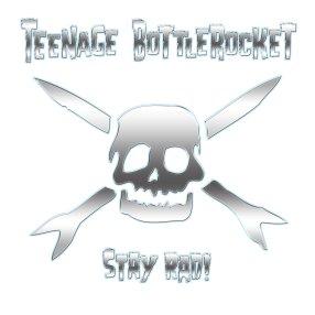 teenage bottlerocket - stay rad album