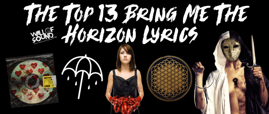 Top Bring Me The Horizon Lyrics