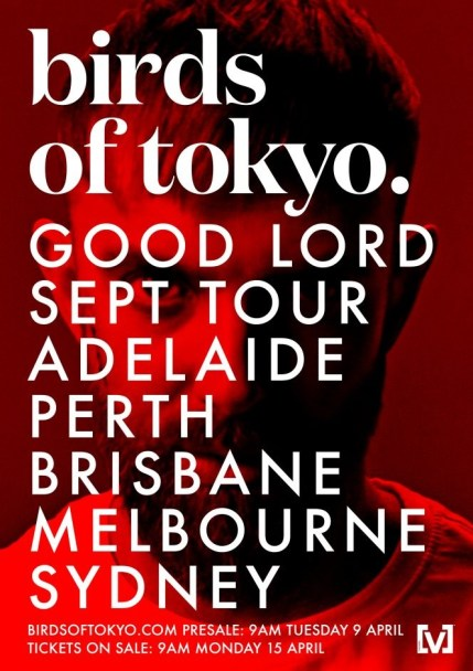birds of tokyo good lord tour