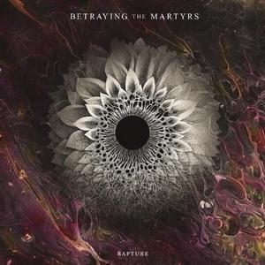 Betraying The Martyrs - Rapture