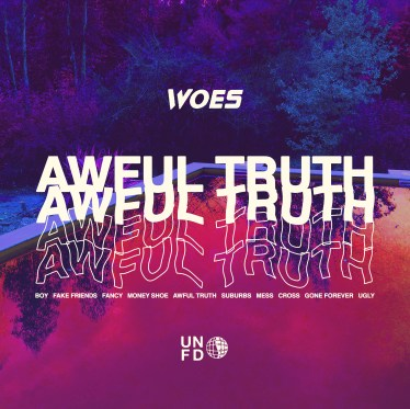 woes-awfultruth