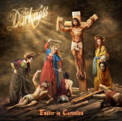 The_Darkness_–_'Easter_Is_Cancelled__new_album_out_October_2019_-_YouTube