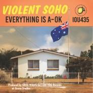 violent soho - everything is a-ok album