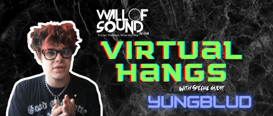 YUNGBLUD weird! Interview Wall of Sound