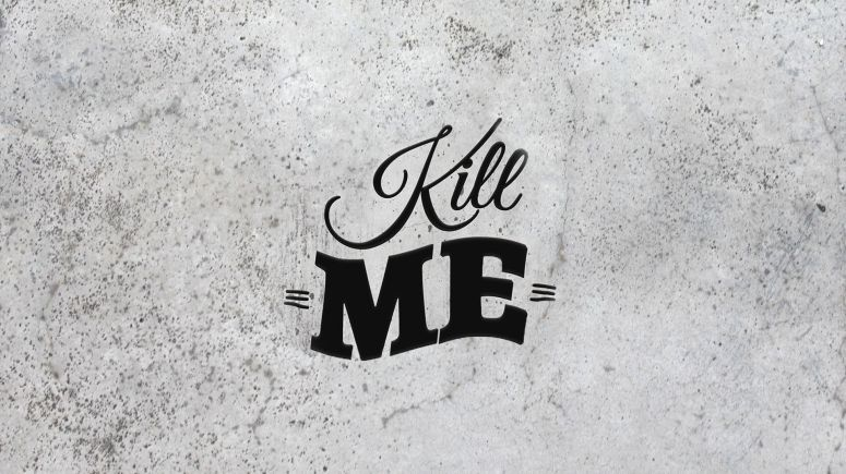 Kill Me Wallpapers - Top Free Kill Me Backgrounds - WallpaperAccess