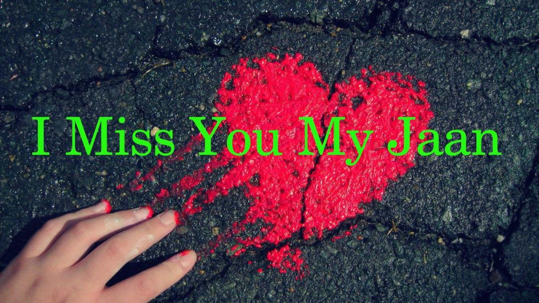 I Miss You Jaan Pic Hd Bestpicture1org