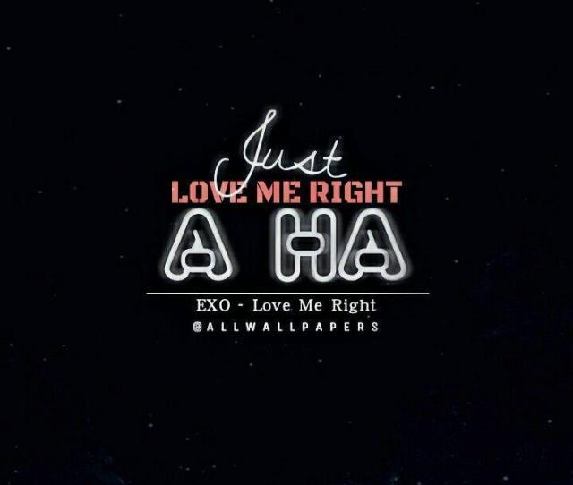 Exo Wallpaper Lockscreen Exo Love Me Right Papel De Parede E Tela