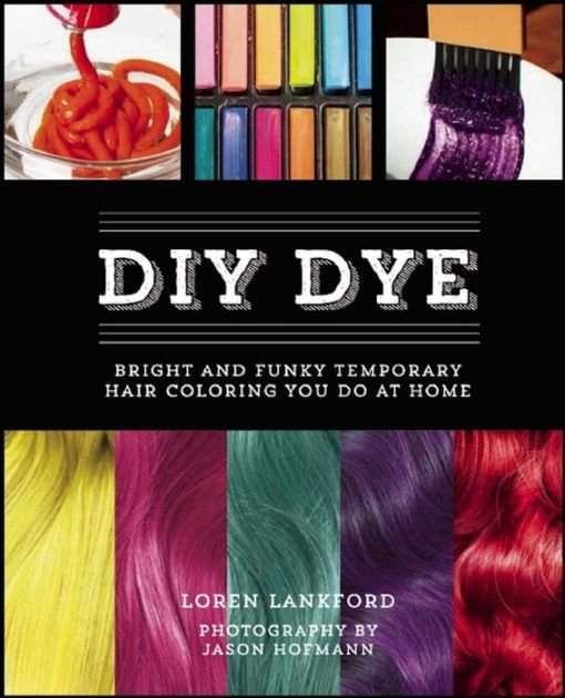 New Diy Dye Bright And Funky Temporary Hair Coloring You Do Ideas With Pictures