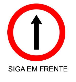 placa SIGA EM FRENTE