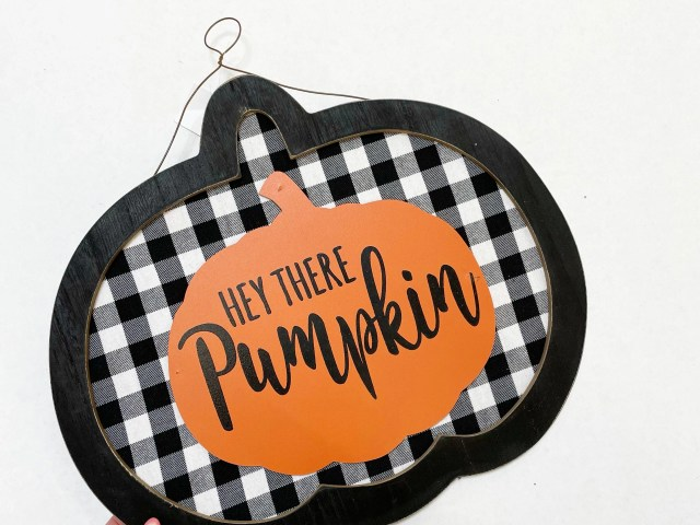 Hey There Pumpkin Harvest Wood Hanging Sign