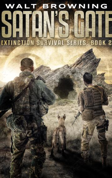 Satan's Gate: An Extinction Cycle Novel – Book 2