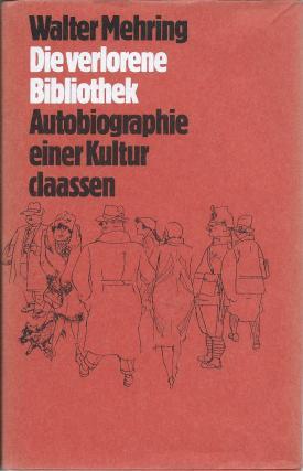 Die verlorene Bibliothek, Autobiografie einer Kultur (1978)