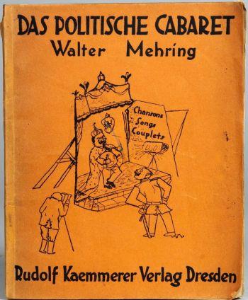 """""""Das Politische Cabaret"""" von Walter Mehring"""