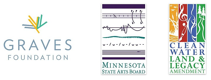 Logo acknowledgement of the Graves Foundation, Minnesota State Arts Board and the Clearn Water & Legacy Amendment