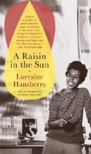 Book Review: A Raisin In The Sun - By Lorraine Hansberry