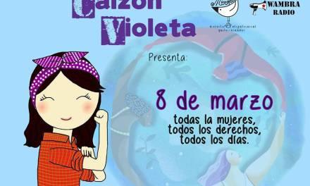 8 DE MARZO, todas las mujeres, todos los derechos, todos los días