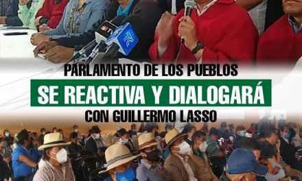 Parlamento de los Pueblos y Organizaciones Sociales del Ecuador se reactiva y dialogará con Guillermo Lasso