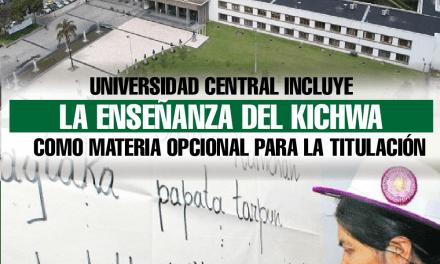 Universidad Central incluye la enseñanza del kichwa como materia opcional para la titulación