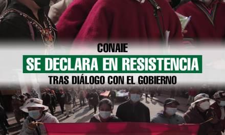 CONAIE se declara en resistencia tras diálogo con el gobierno