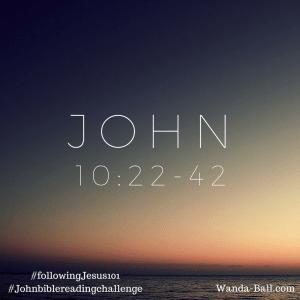 John 10-22-42