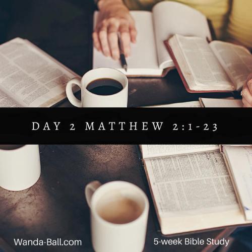 day 2 matthew 2 1-23
