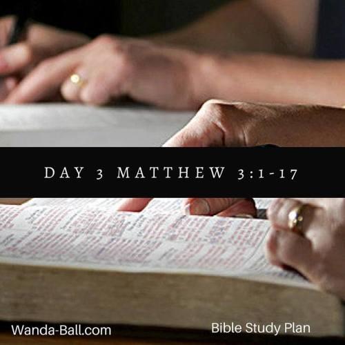 day 3 matthew 3 1-17