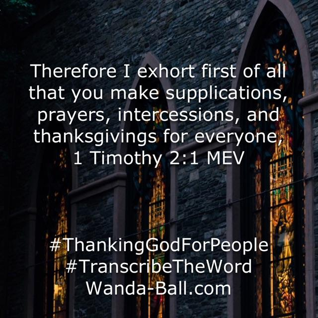 thank god for people 1 Tim 2-1
