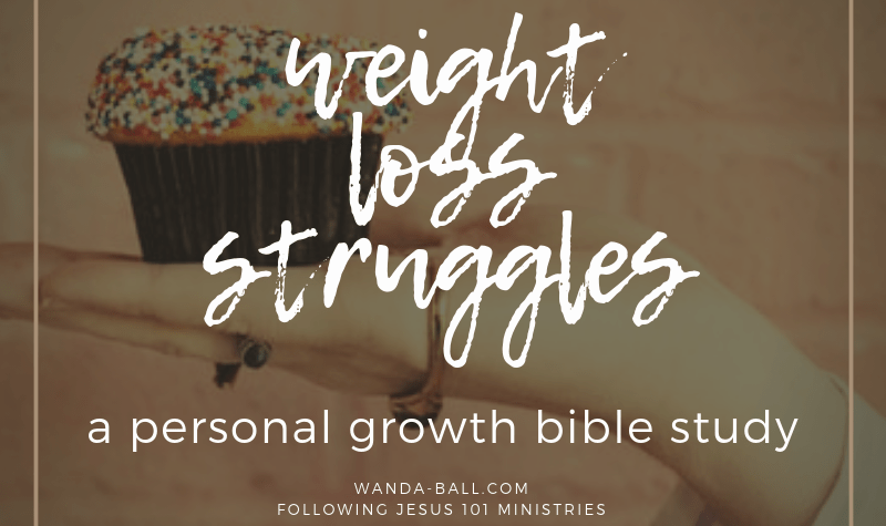 personal growth bible study weight loss struggles