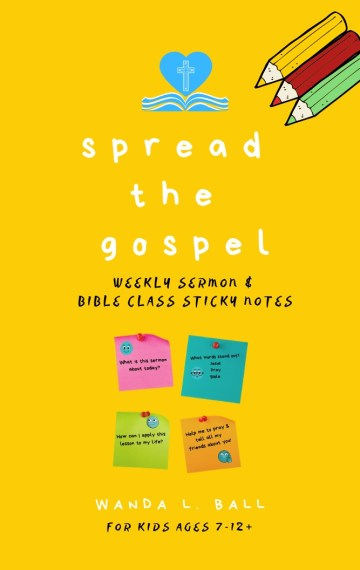 Spread The Gospel: Weekly Sermon and Bible Class Sticky Notes for Kids Ages 7-12+