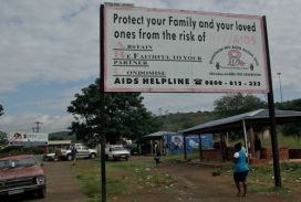 HIV-Aids is rife. Here an educational billboard offers advice.
