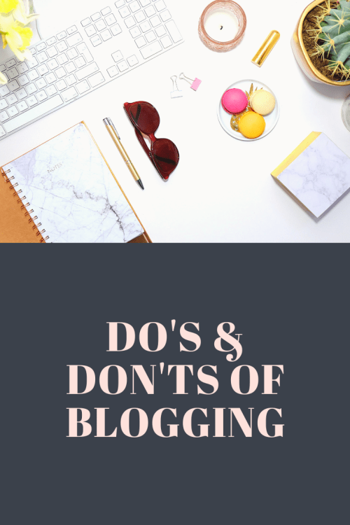Do's & don'ts of blogging