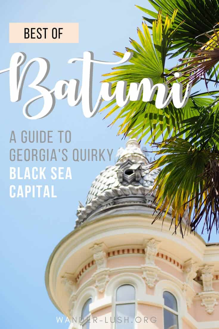 Your complete guide to Batumi, Georgia – including things to do in Batumi, restaurants & trip planning advice.