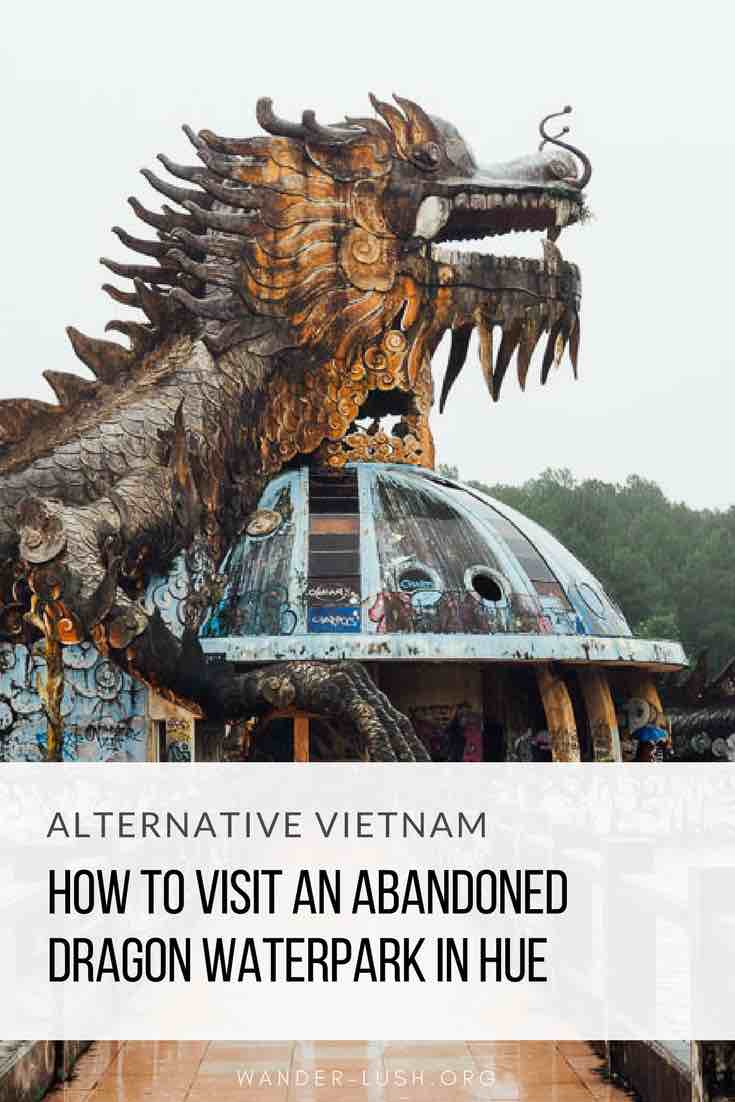 How to visit Ho Thuy Tien, the abandoned waterpark in Hue, Vietnam