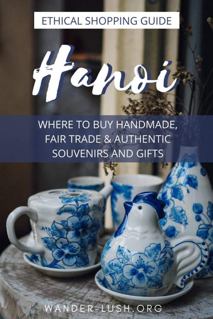 Souvenir Of Last Beautiful Day For >> Hanoi Souvenirs Best Things To Buy In Hanoi With Map Wander Lush