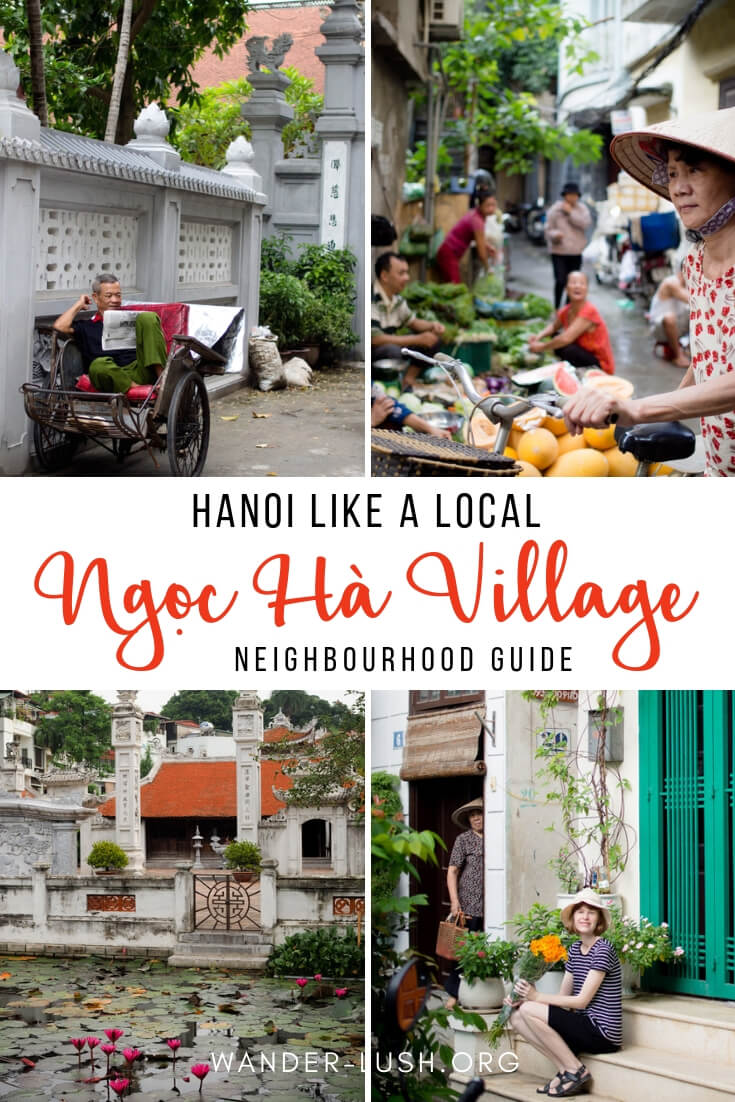 There's more to Hanoi than the Old Quarter. If you want to experience Hanoi like a local, check out Ngoc Ha Village—Hanoi's most charming inner-city neighbourhood. Here's a quick guide to Ngoc Ha's green spaces, street food, local markets and temples.