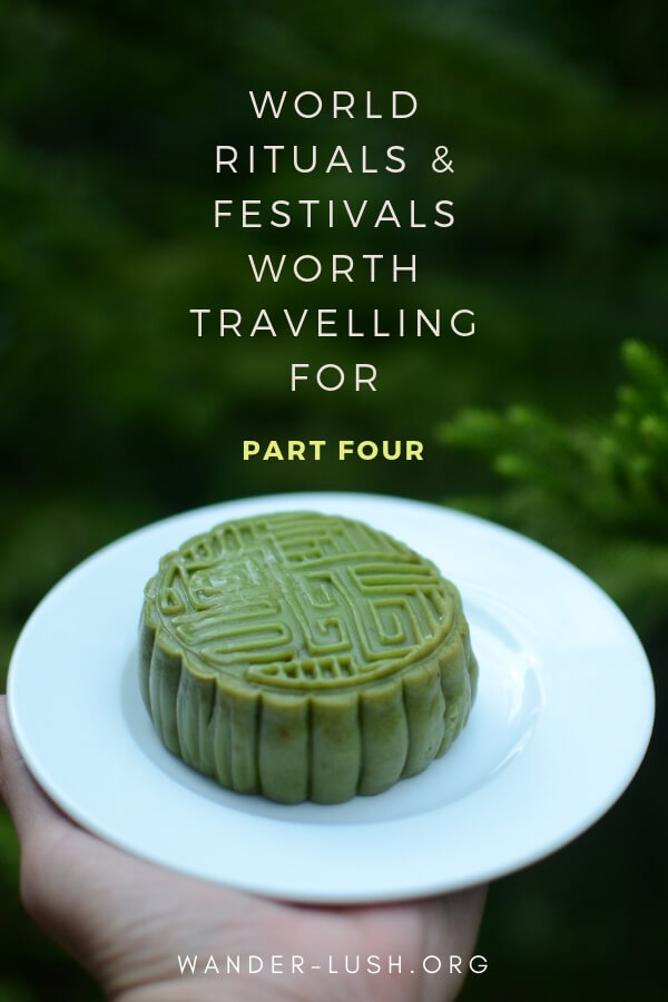 Part Four in my new post series asks travel writers to reveal their favourite rituals, celebrations and ceremonies around the world: