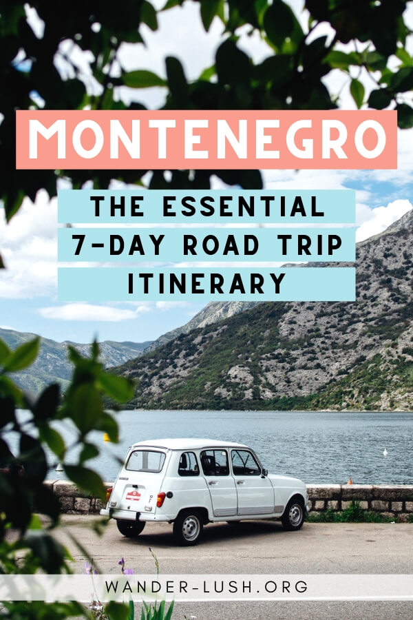 An easy 7 day Montenegro road trip itinerary covering the best of Montenegro – from Kotor, Budva and Perast to Lake Skadar and Lovcen.