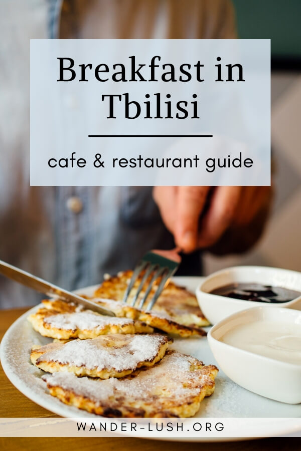 The definitive guide to eating breakfast in Tbilisi – including the best Georgian breakfast options, best Tbilisi cafes, and best hotel breakfasts.