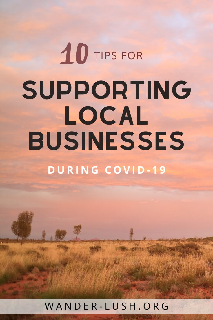 10 responsible and practical tips for supporting small businesses during COVID-19 novel Coronavirus – even when you can't leave home.