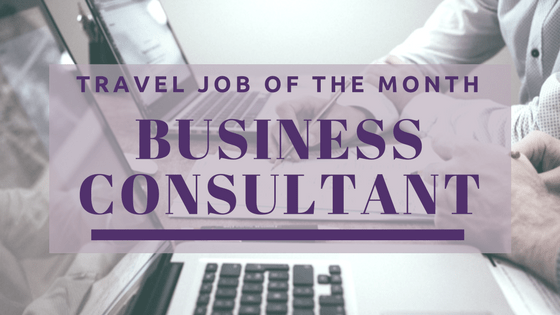 Travel Job of the Month, Business Consultant