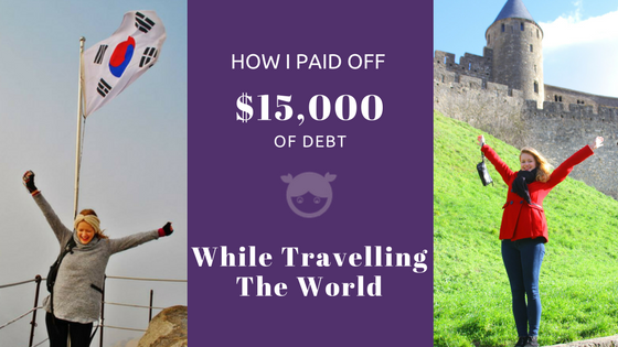 How I paid off $15000 of debt while travelling