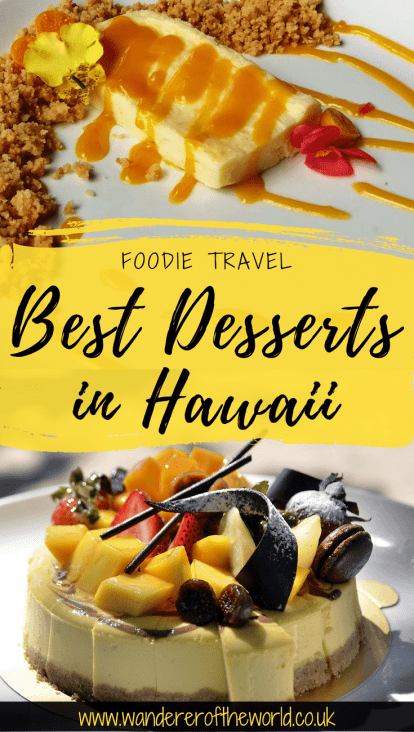 A Quest for the Best Dessert in Hawaii