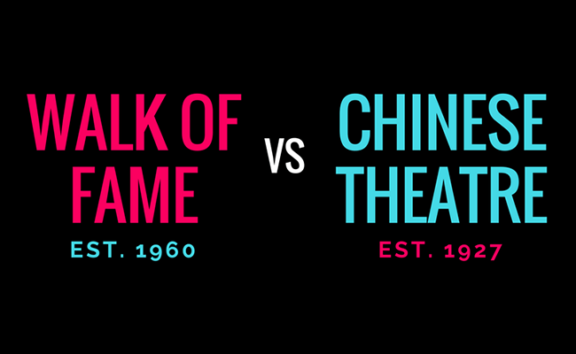 Hollywood Walk Of Fame Vs TCL Chinese Theatre