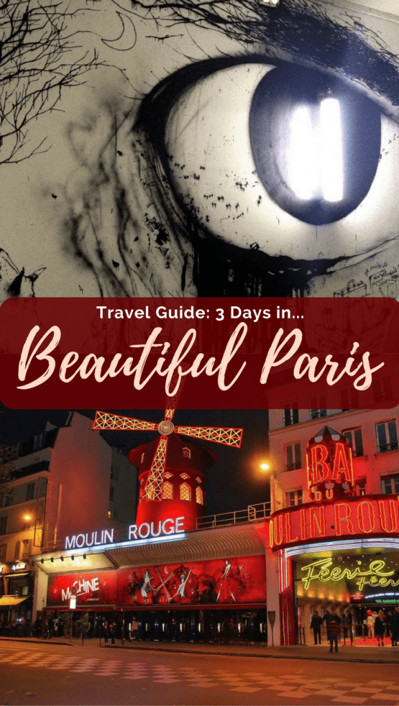 Travel Guide: 3 Day Paris Itinerary
