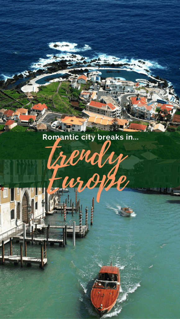 10 of the Best European City Breaks for Couples