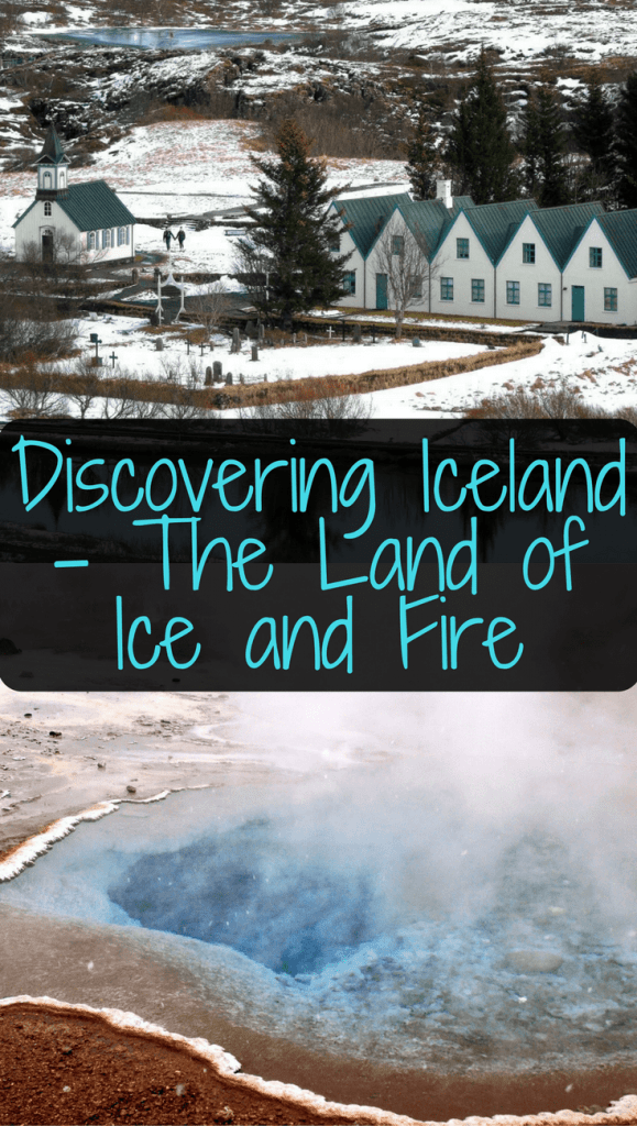 Discovering Iceland - The Land of Ice and Fire