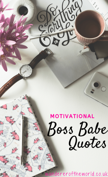 10+ Motivational Boss Babe Quotes