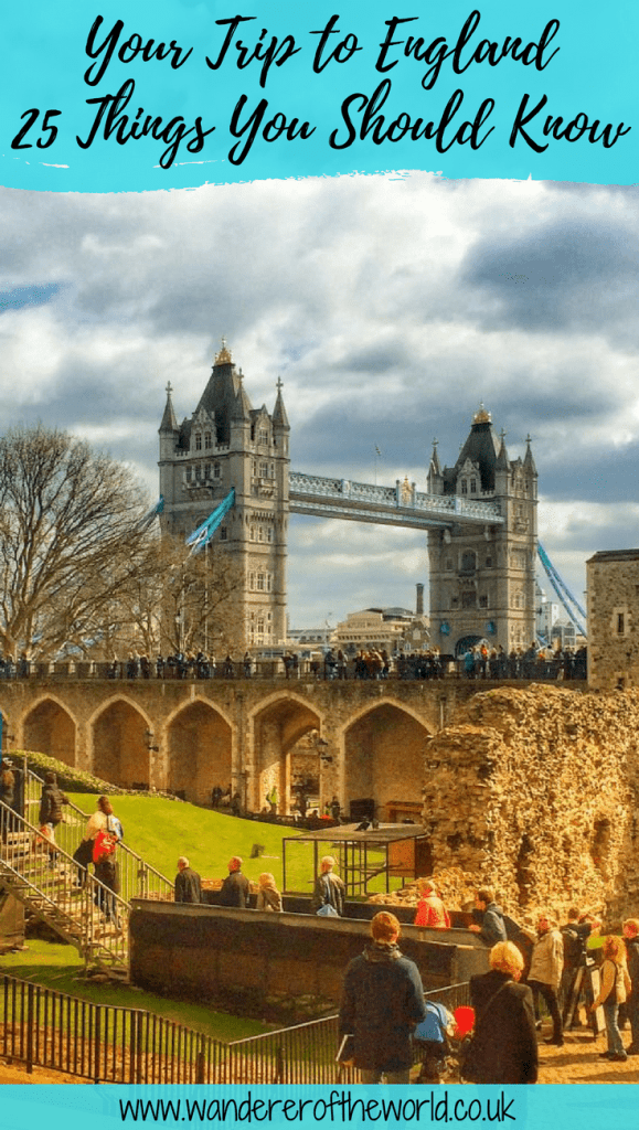 25+ Things You Need to Know Before Your Trip to England