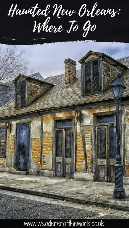Haunted New Orleans: Where To Go